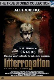 The Interrogation of Michael Crowe (TV Movie 2002) - IMDb