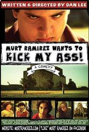 Murt Ramirez Wants to Kick My Ass (2012) - IMDb